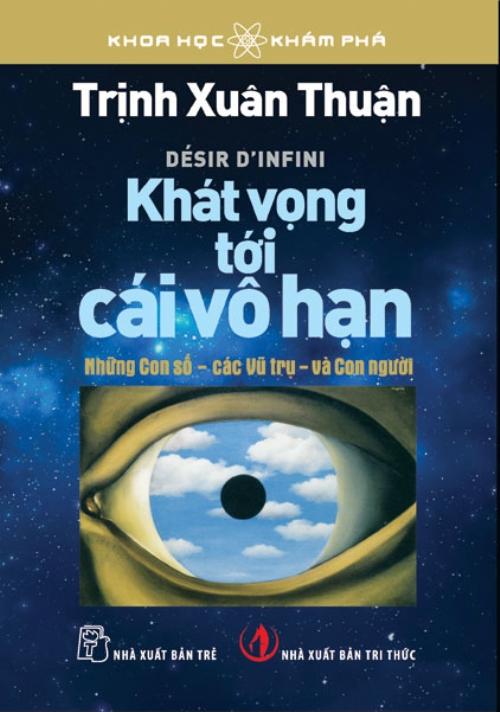Tặng sách in Khát vọng tới cái vô hạn của giáo sư thiên văn học Trịnh XuânThuận