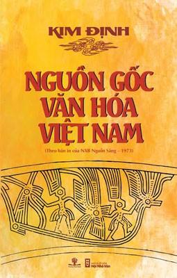 Tặng sách điện tử  Nguồn gốc văn hóa Việt Nam của giáo sư triết khoa Lương KimĐịnh