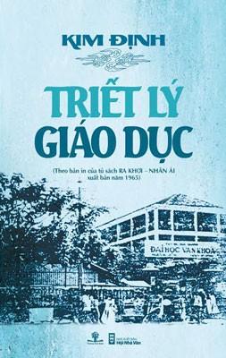 Hơn 40 năm trước, triết gia Lương Kim Định đã san định thành công triết lý giáo dục cho ViệtNam.